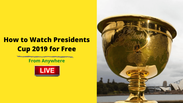 Presidents Cup 2019 Live Free Online
